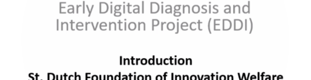 Early Digital Diagnosis and Intervention (EDDI)